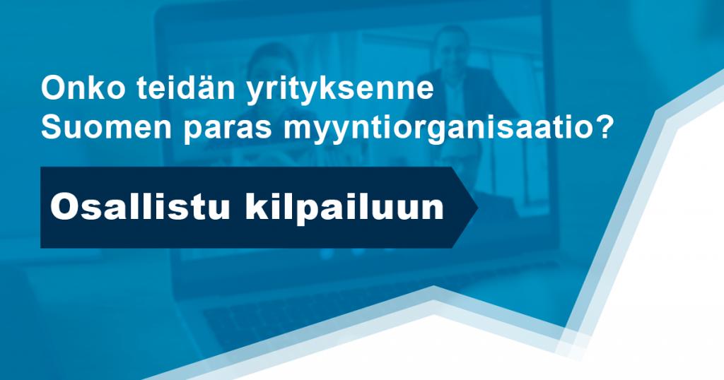 Kilpailu Suomen parhaan myyntiorganisaation tittelistä on alkanut